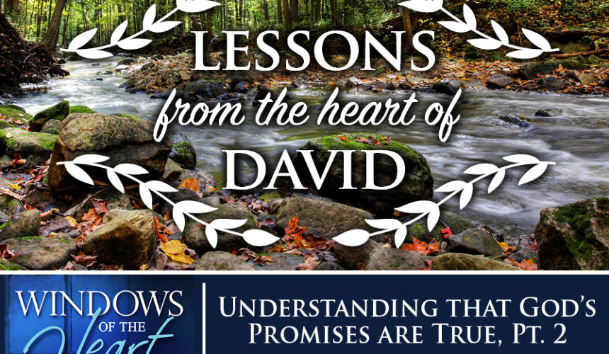 Understanding that God's Promises are True, Pt. 2